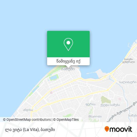 ლა ვიტა (La Vita) რუკა