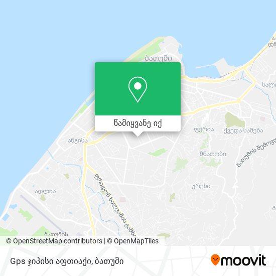 Gps ჯიპისი აფთიაქი რუკა