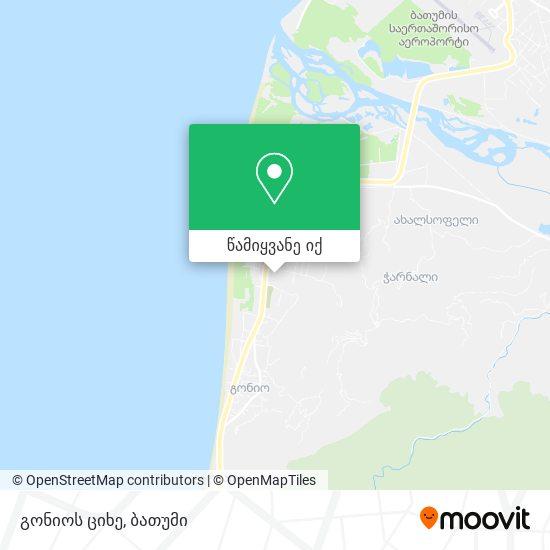 გონიოს ციხე რუკა