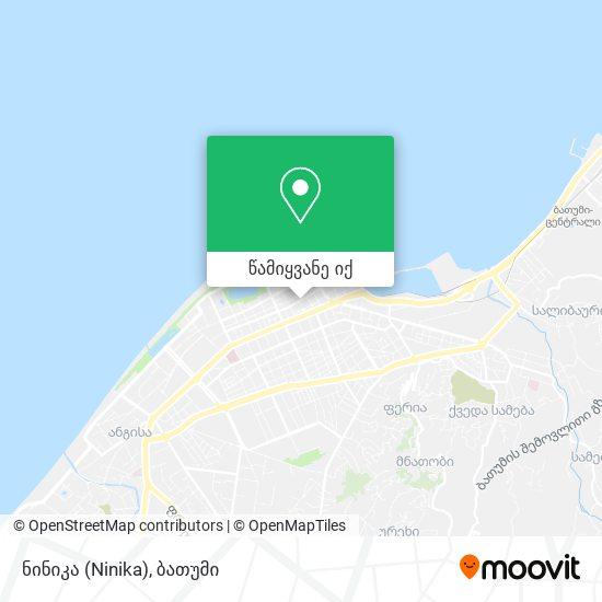 ნინიკა (Ninika) რუკა