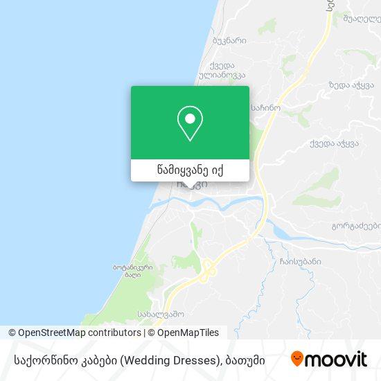 საქორწინო კაბები (Wedding Dresses) რუკა