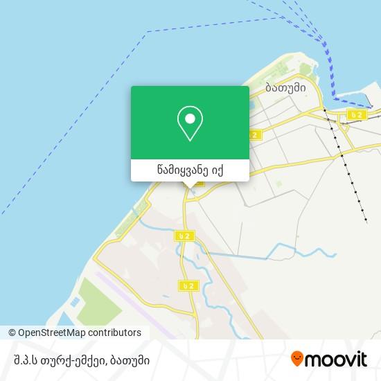 შ.პ.ს თურქ-ემქეი რუკა