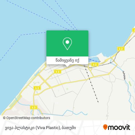 ვივა პლასტიკი (Viva Plastic) რუკა