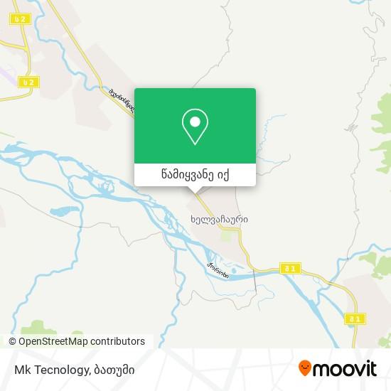 Mk Tecnology რუკა