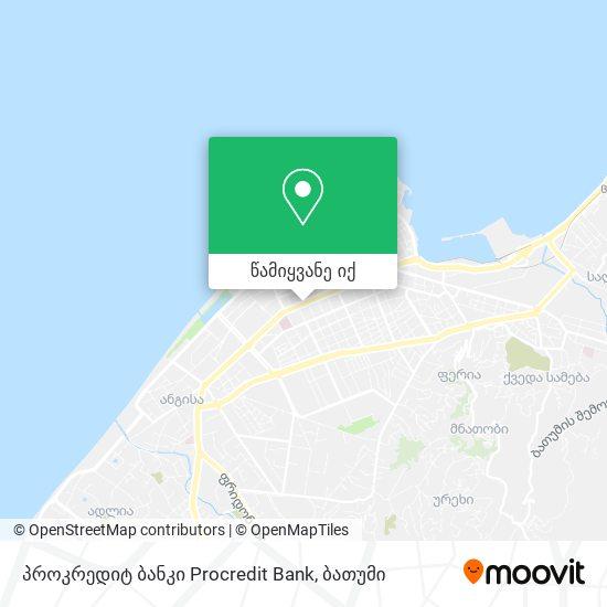 პროკრედიტ ბანკი Procredit Bank რუკა