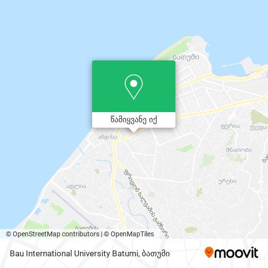 Bau International University Batumi რუკა