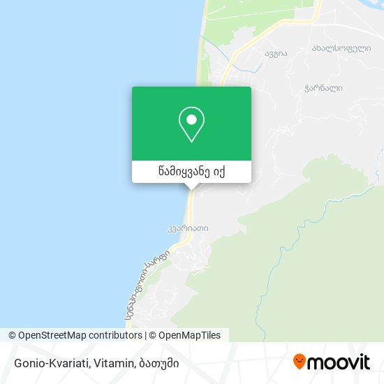 Gonio-Kvariati, Vitamin რუკა
