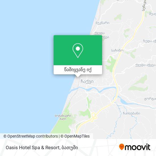 Oasis Hotel Spa & Resort რუკა