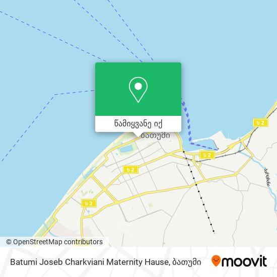 Batumi  Joseb Charkviani Maternity Hause რუკა