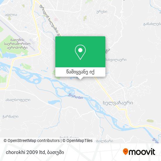 chorokhi 2009 ltd რუკა