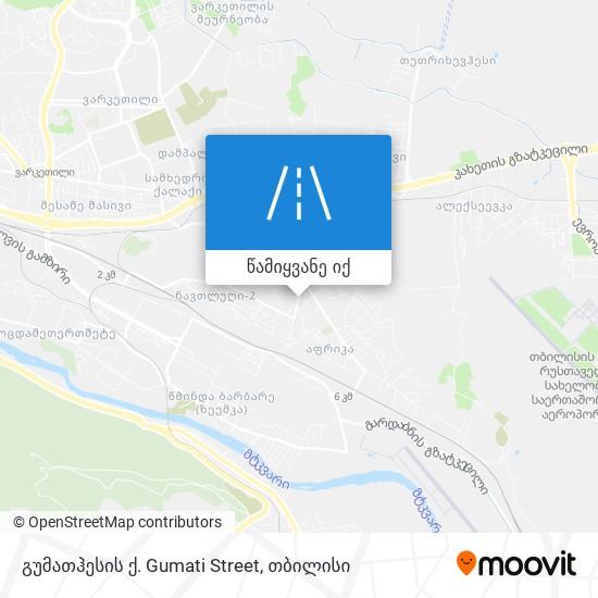 გუმათჰესის ქ. Gumati Street რუკა