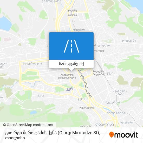 გიორგი მიროტაძის ქუჩა (Giorgi Mirotadze St) რუკა