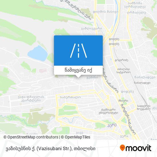ვაზისუბნის ქ. (Vazisubani Str.) რუკა