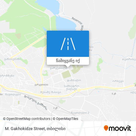 M. Gakhokidze Street რუკა