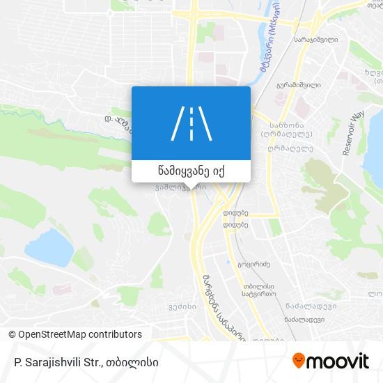 P. Sarajishvili Str. რუკა
