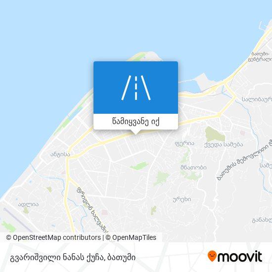 გვარიშვილი ნანას ქუჩა რუკა