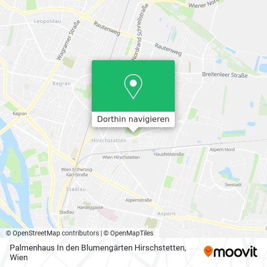 Palmenhaus In Den Blumengärten Hirschstetten Karte