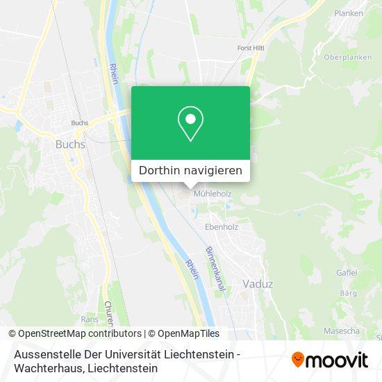 Aussenstelle Der Universität Liechtenstein - Wachterhaus Karte
