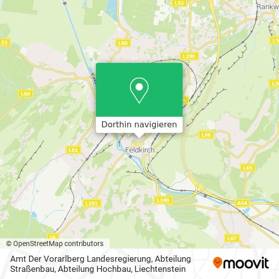 Amt Der Vorarlberg Landesregierung, Abteilung Straßenbau, Abteilung Hochbau Karte