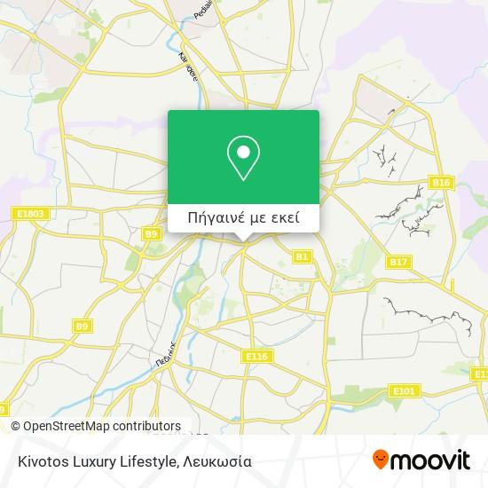 Kivotos Luxury Lifestyle χάρτης