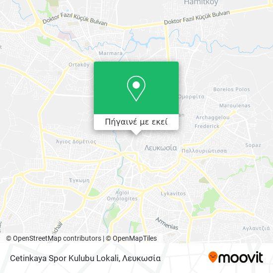Cetinkaya Spor Kulubu Lokali χάρτης