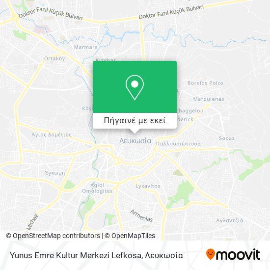 Yunus Emre Kultur Merkezi Lefkosa χάρτης