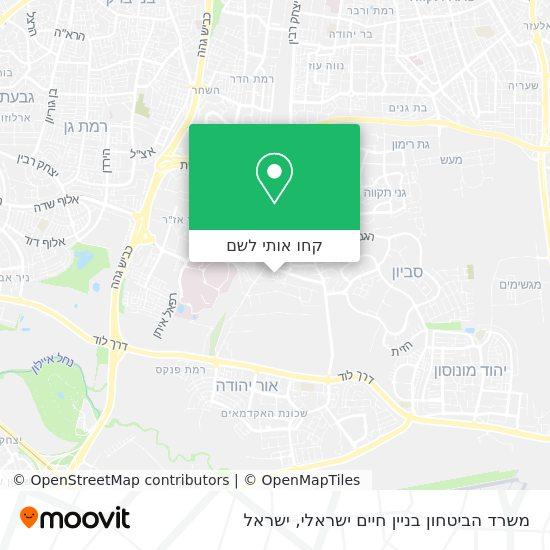 מפת משרד הביטחון בניין חיים ישראלי