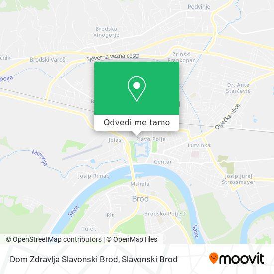 Karta Dom Zdravlja Slavonski Brod