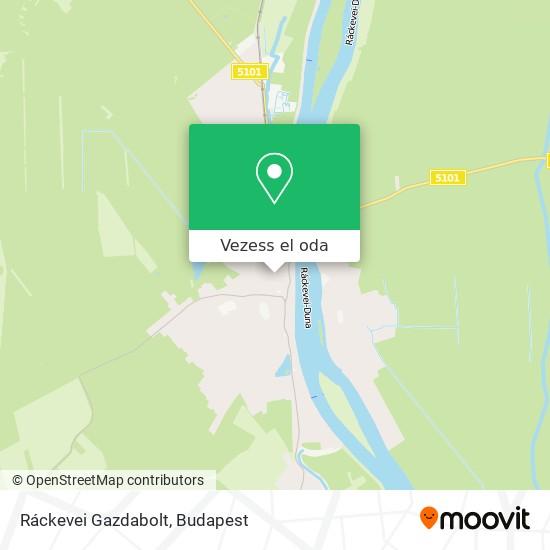 Ráckevei Gazdabolt térkép
