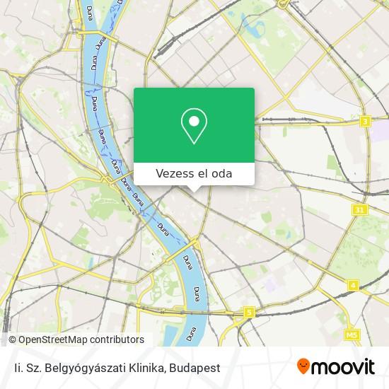 Ii. Sz. Belgyógyászati Klinika térkép