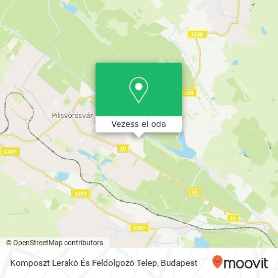 Komposzt Lerakó És Feldolgozó Telep térkép