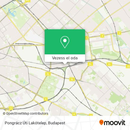 Pongrácz Úti Lakótelep térkép