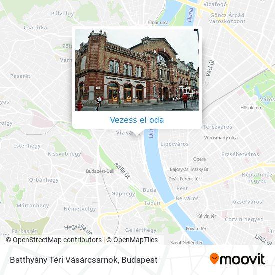 Batthyány Téri Vásárcsarnok térkép