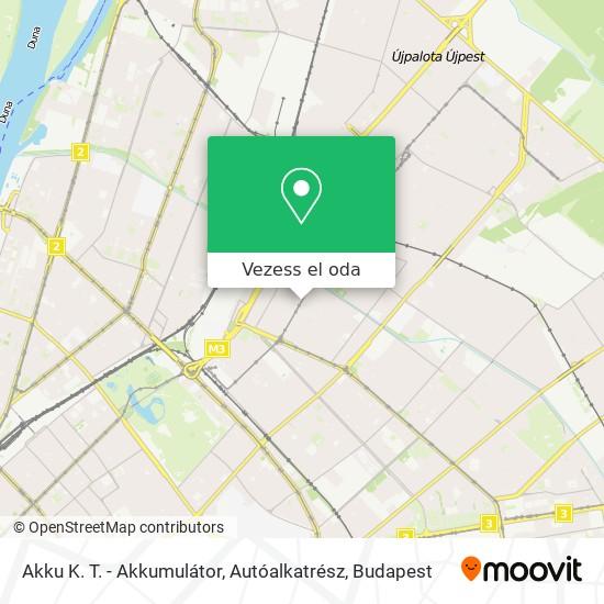Akku K. T. - Akkumulátor, Autóalkatrész térkép