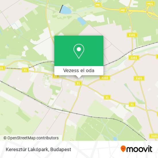 Keresztúr Lakópark térkép