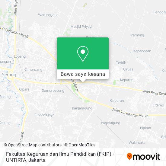 Peta Fakultas Keguruan dan Ilmu Pendidikan (FKIP) - UNTIRTA