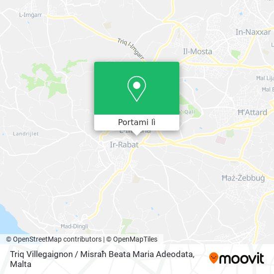 Mappa Triq Villegaignon / Misraħ Beata Maria Adeodata
