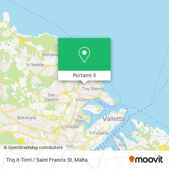 Mappa Triq it-Torri / Saint Francis St