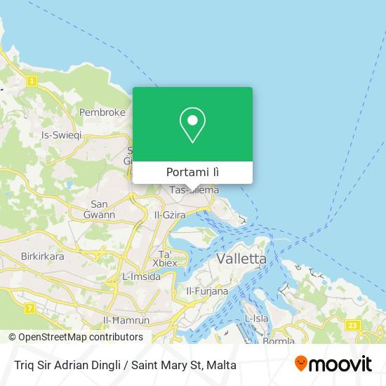 Mappa Triq Sir Adrian Dingli / Saint Mary St