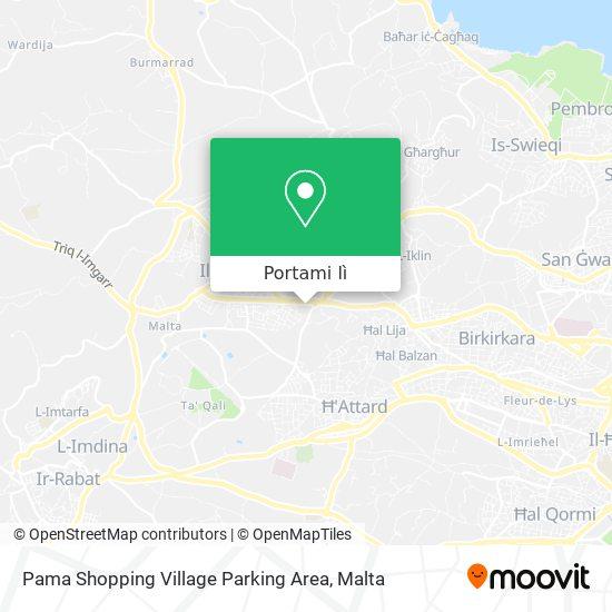 Mappa Pama Shopping Village Parking Area