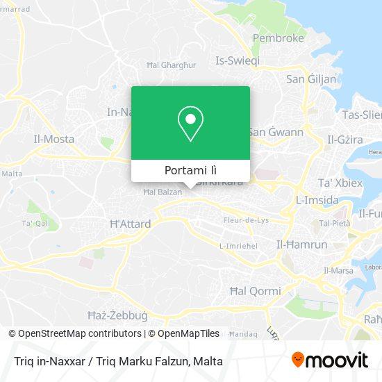 Mappa Triq in-Naxxar / Triq Marku Falzun