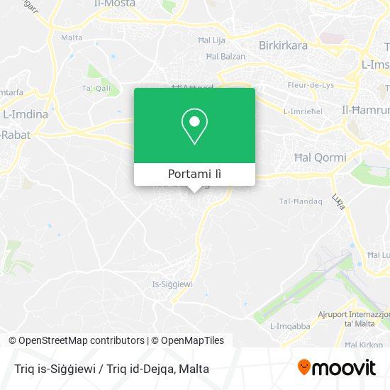 Mappa Triq is-Siġġiewi / Triq id-Dejqa