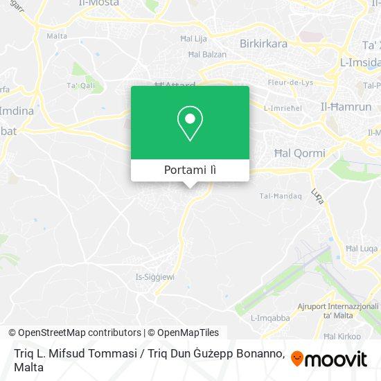 Mappa Triq L. Mifsud Tommasi / Triq Dun Ġużepp Bonanno