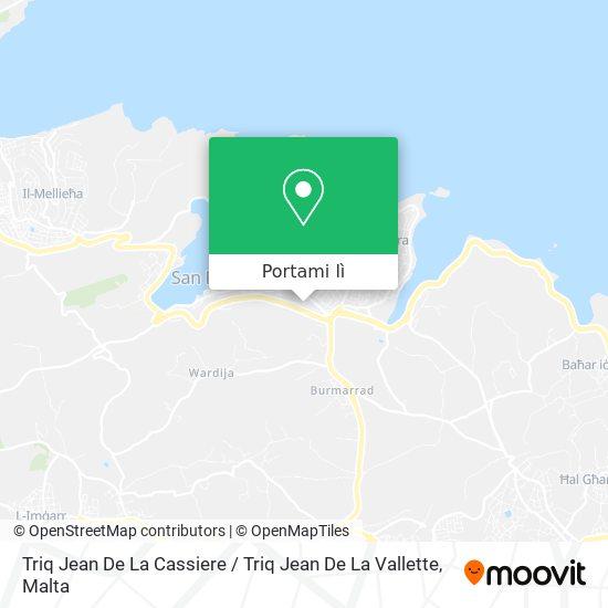 Mappa Triq Jean De La Cassiere / Triq Jean De La Vallette