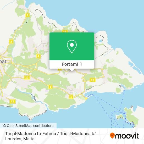 Mappa Triq il-Madonna ta' Fatima / Triq il-Madonna ta' Lourdes