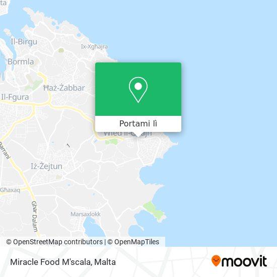Mappa Miracle Food M'scala