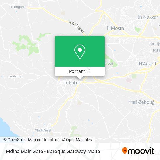 Mappa Mdina Main Gate - Baroque Gateway