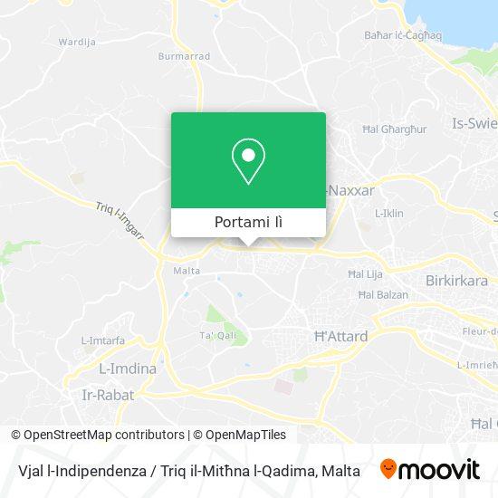 Mappa Vjal l-Indipendenza / Triq il-Mitħna l-Qadima