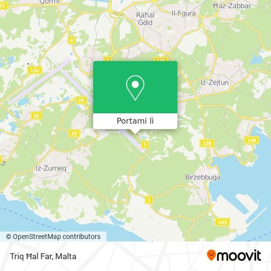 Mappa Triq Ħal Far