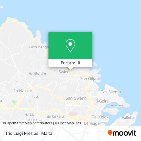 Mappa Triq Luigi Preziosi